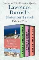 Lawrence Durrell s Notes on Travel Volume Two
