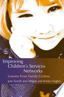 Improving Children s Services Networks