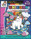 Unicorn Coloring Books for Girls Ages 8-12