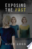 EXPOSING THE PAST Book PDF