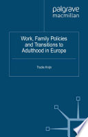 Work  Family Policies and Transitions to Adulthood in Europe Book PDF