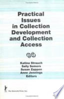 Practical Issues In Collection Development And Collection Access