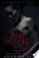 Keep Me - Verwandelt