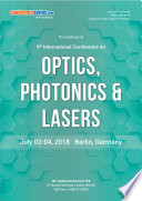 Proceedings of 9th International Conference on Optics  Photonics   Lasers 2018 Book