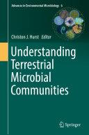 Understanding Terrestrial Microbial Communities