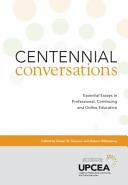 Centennial Conversations