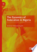The Dynamics Of Federalism In Nigeria