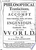Philosophical Transactions Giving Some Accompt Of The Present Undertakings Studies And Labors Of The Ingenious In Many Considerable Parts Of The World