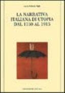 La narrativa italiana di utopia dal 1750 al 1915