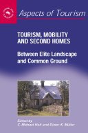 Tourism  Mobility and Second Homes