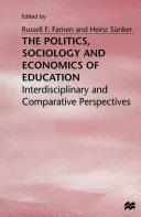 The Politics, Sociology and Economics of Education [Pdf/ePub] eBook