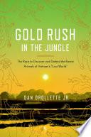 Gold Rush in the Jungle