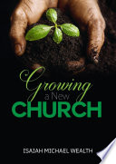 Growing A New Church