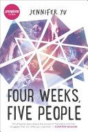 Four Weeks, Five People Pdf