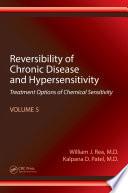Reversibility of Chronic Disease and Hypersensitivity  Volume 5