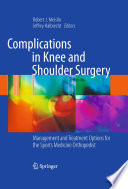 Complications In Knee And Shoulder Surgery Book PDF