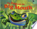 Frog with the Big Mouth