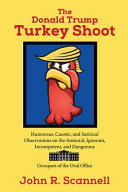 The Donald Trump Turkey Shoot