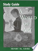 Study Guide [for] A World of Art