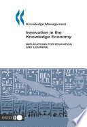 Knowledge management Innovation in the Knowledge Economy Implications for Education and Learning