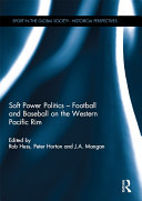 Soft Power Politics - Football and Baseball on the Western Pacific Rim
