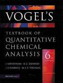 Vogel s Textbook of Quantitative Chemical Analysis