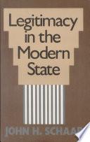 Legitimacy in the Modern State