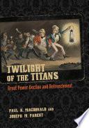 Twilight of the Titans Book