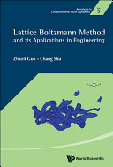 Lattice Boltzmann Method and Its Applications in Engineering