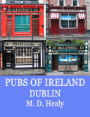 Pubs of Ireland Dublin [Pdf/ePub] eBook