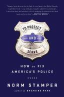 To Protect and Serve [Pdf/ePub] eBook