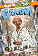 Gandhi  The Peaceful Protester