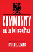 Community and the Politics of Place