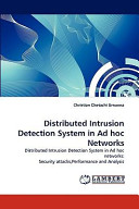 Distributed Intrusion Detection System in Ad Hoc Networks Book