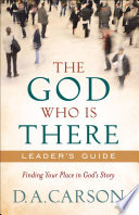 The God Who Is There Leader S Guide Book PDF