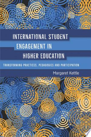 Download International Student Engagement in Higher Education Free PDF Books - Free PDF