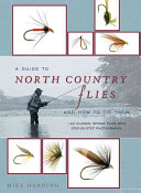 A Guide to North Country Flies and How to Tie Them