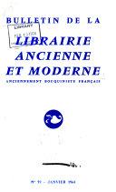 Bulletin de la Librairie Ancienne et Moderne