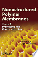 Nanostructured Polymer Membranes  Volume 1