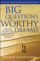 Big Questions, Worthy Dreams