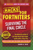 Hacks for Fortniters  Surviving the Final Circle