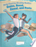 Grains Bread Cereal And Pasta Book PDF