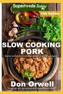 Slow Cooking Pork