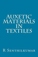 Auxetic Materials in Textiles