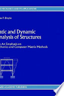 Static and Dynamic Analysis of Structures Book