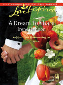 A Dream To Share (Mills & Boon Love Inspired) (Heartland Homecoming, Book 2)