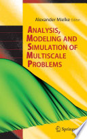 Analysis, Modeling and Simulation of Multiscale Problems