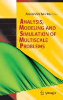 Analysis  Modeling and Simulation of Multiscale Problems