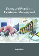 Theory and Practice of Investment Management