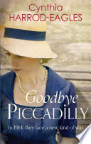 Goodbye Piccadilly Book